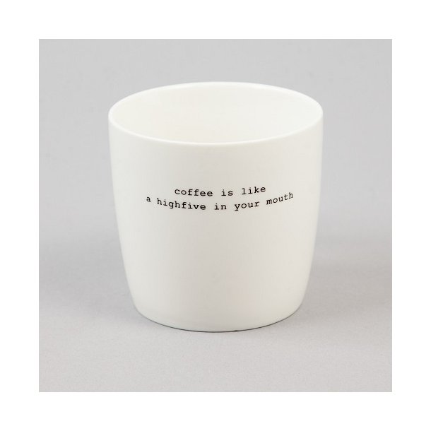 Krus, Coffee is like high five...
